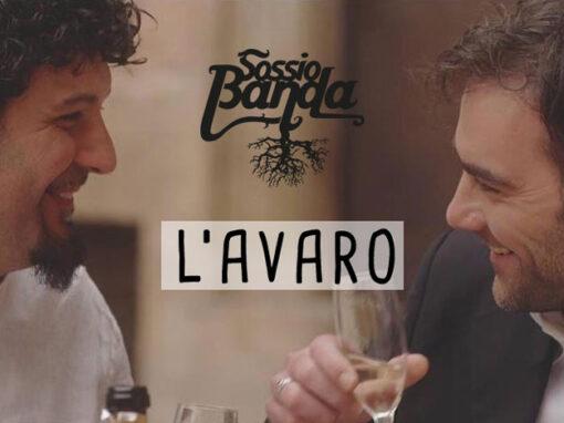 Videoclip L'AVARO